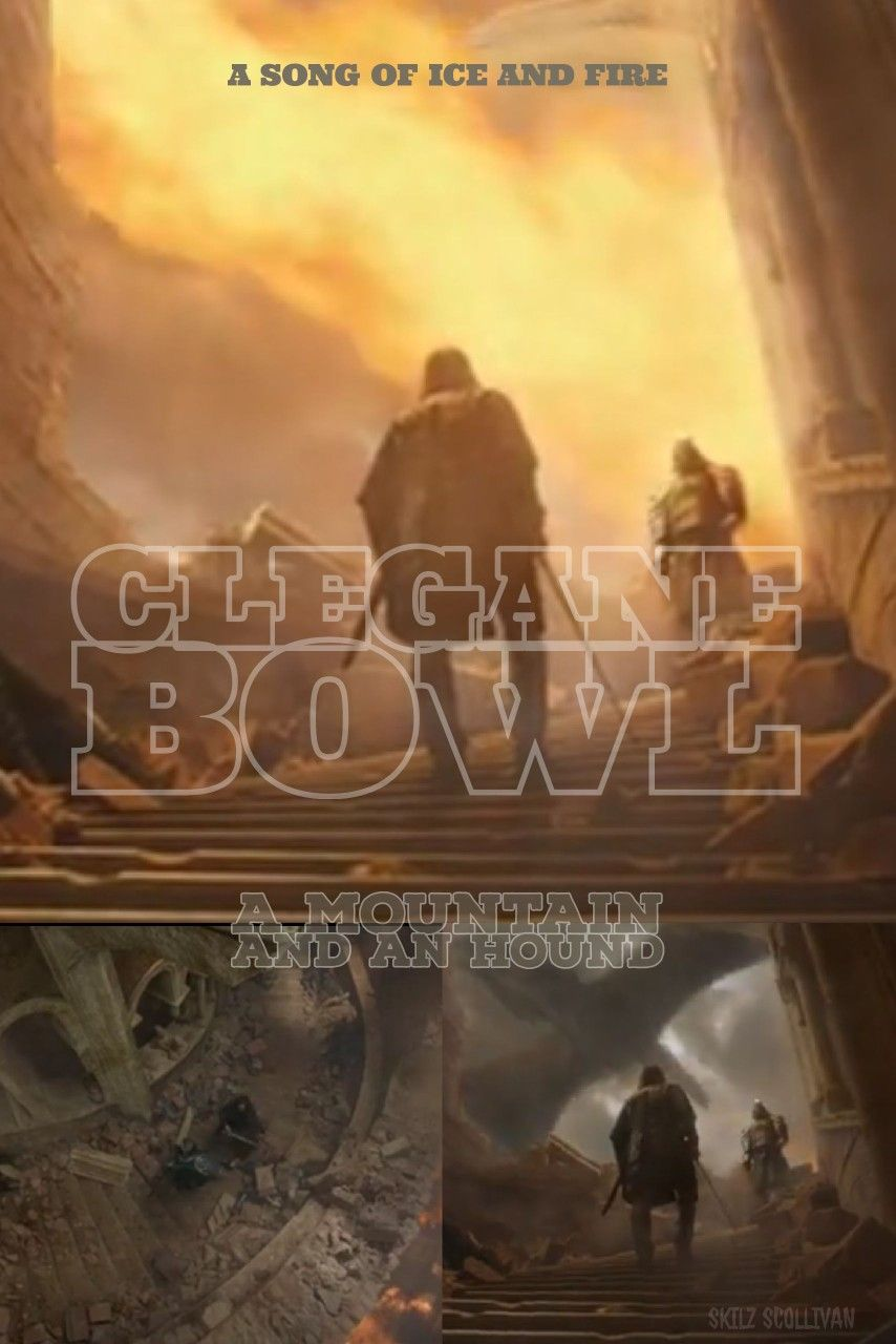 Clegane bowl. A Mountain and An Hound. A Song of Ice and