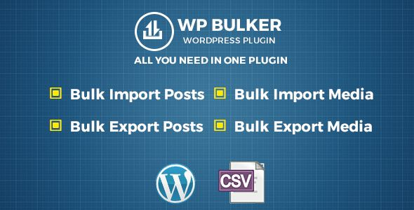 WP Bulker - Ultimate CSV Importer & Exporter | Wordpress