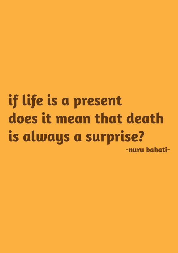 Pin By Nuru Bahati On Quotes Quotes Life Death