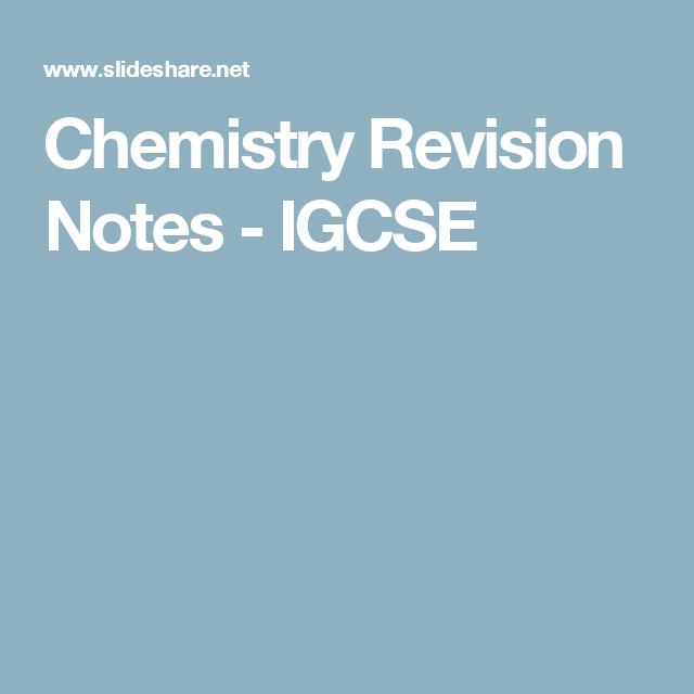 Chemistry Revision Notes - IGCSE | chemistry notes | Pinterest