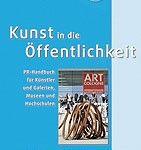 Rezension: Kunst in die Öffentlichkeit – PR für Künstler und Galerien, Museen und Hochschulen von Katharina Knieß