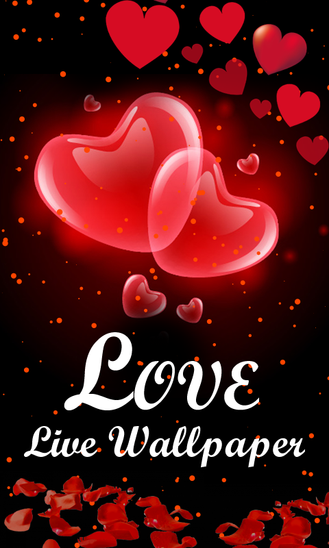 Heart And Love Live Wallpaper For Android Free Download On Love Wallpaper Download Live Wallpapers Android Wallpaper