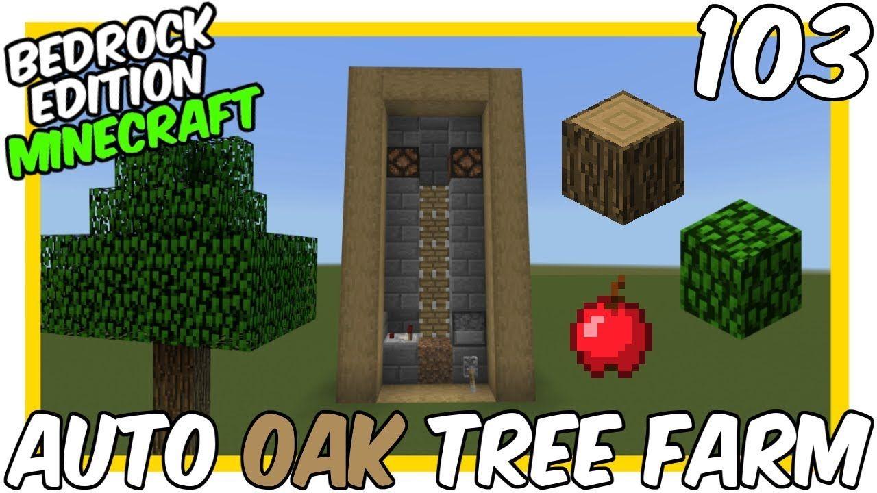 Automatic Oak Tree Farm Minecraft Bedrock Edition Https Youtu Be Njgweiv1nlc Minecraft Farm Minecraft Blueprints Minecraft Automatic Farm