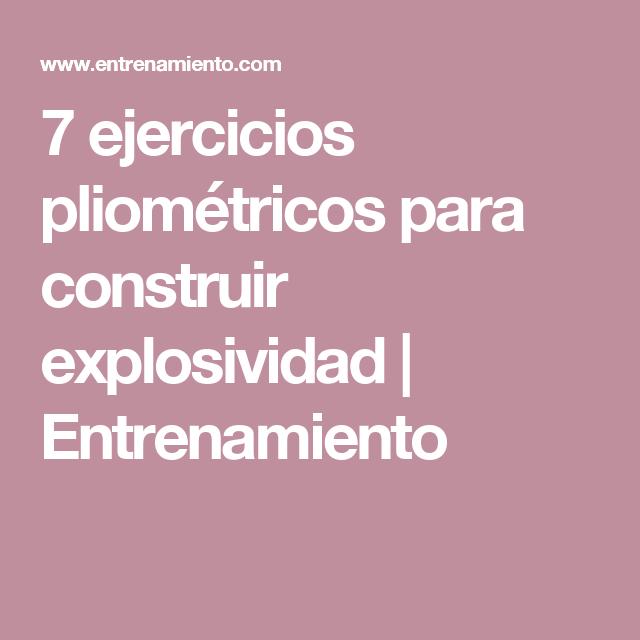 7 ejercicios pliométricos para construir explosividad ...