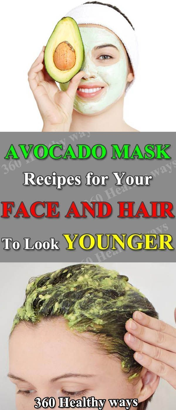 Avocado Mask Recipes for Your Face and Hair To Look Younger  360 Healthy Ways food mask remedies remedies