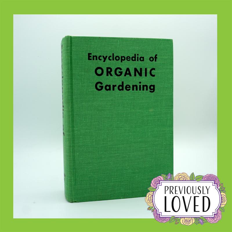 Encyclopedia Of Organic Gardening By J I Rodale Organic