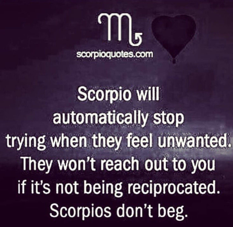 Even if hurt, i dont beg!!! | Zodiac quotes scorpio