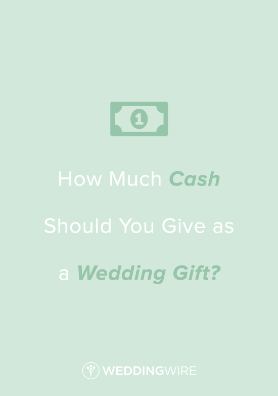 How Much Money Should You Give As A Wedding Gift Wedding