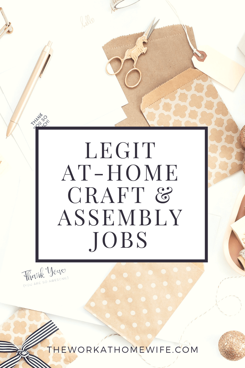 Legitimate At-Home Assembly Jobs: Sewing & Craft Work at Home for ...