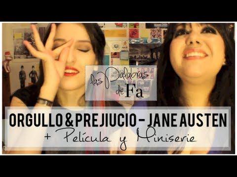 017: Orgullo & Prejuicio (Pride & Prejudice) – Jane Austen | Libro&Película | LasPalabrasDeFa - YouTube