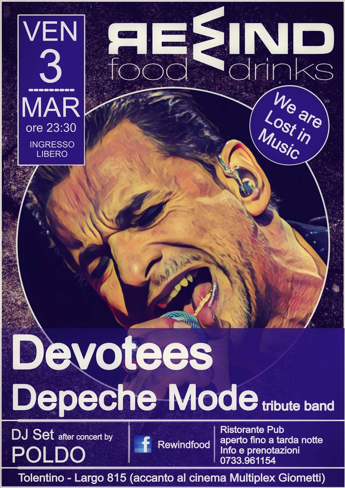 Venerdi 3 marzo 2017 al Rewind #Tolentino serata live con i Devotees – #DepecheMode Tribute Band ed a seguire Dj Set by Poldo. Ingresso libero.Per info e prenotazione cena 0733/961154