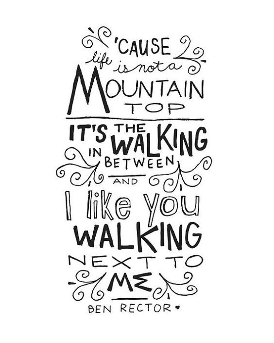 Digital Download Wedding Decoration Print Ben Rector I Like You Mountain Top
