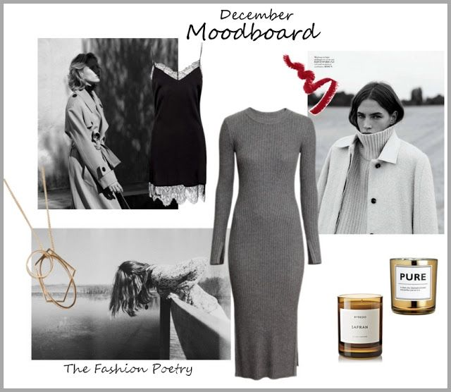 The Fashion Poetry : #033 - December Moodboard