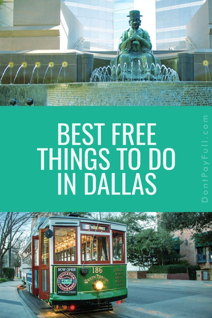 20 Free Things To Do In Dallas Money Saving Tips Visit Dallas