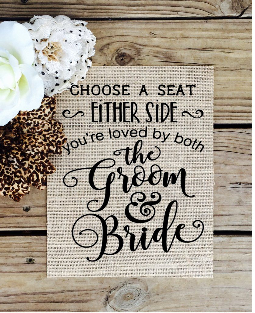 Burlap Choose a Seat Not A Side - Wedding Sign | Reuniones ...