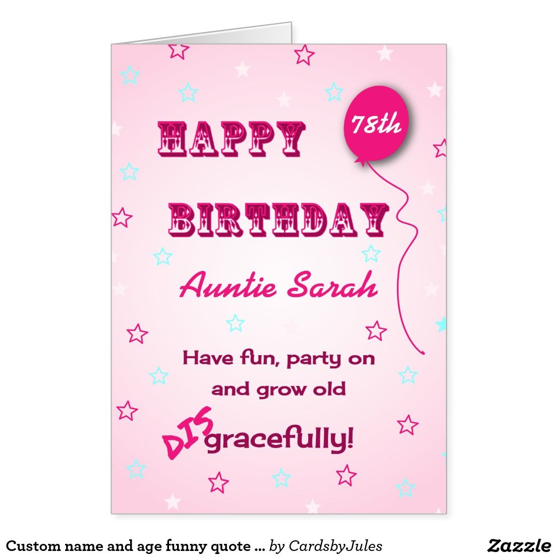 Custom Name And Age Funny Quote 78th Birthday Card Funny Quotes