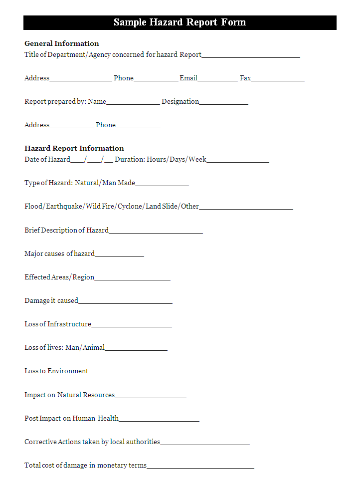 A Hazard Report Form Is Generally Fill To Report The Hazard