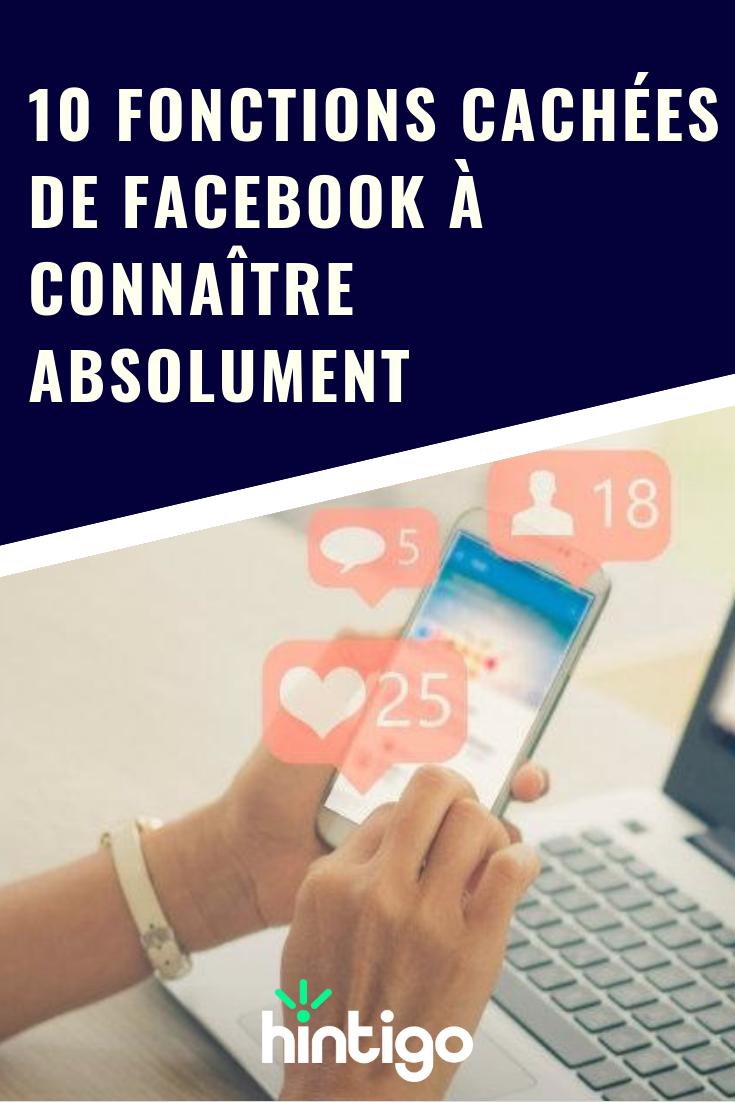 10 fonctions cachées de Facebook à connaître absolument