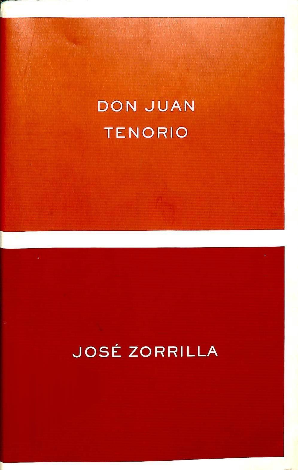Don Juan Tenorio Jose Zorrilla Edicion De Luis Fernandez