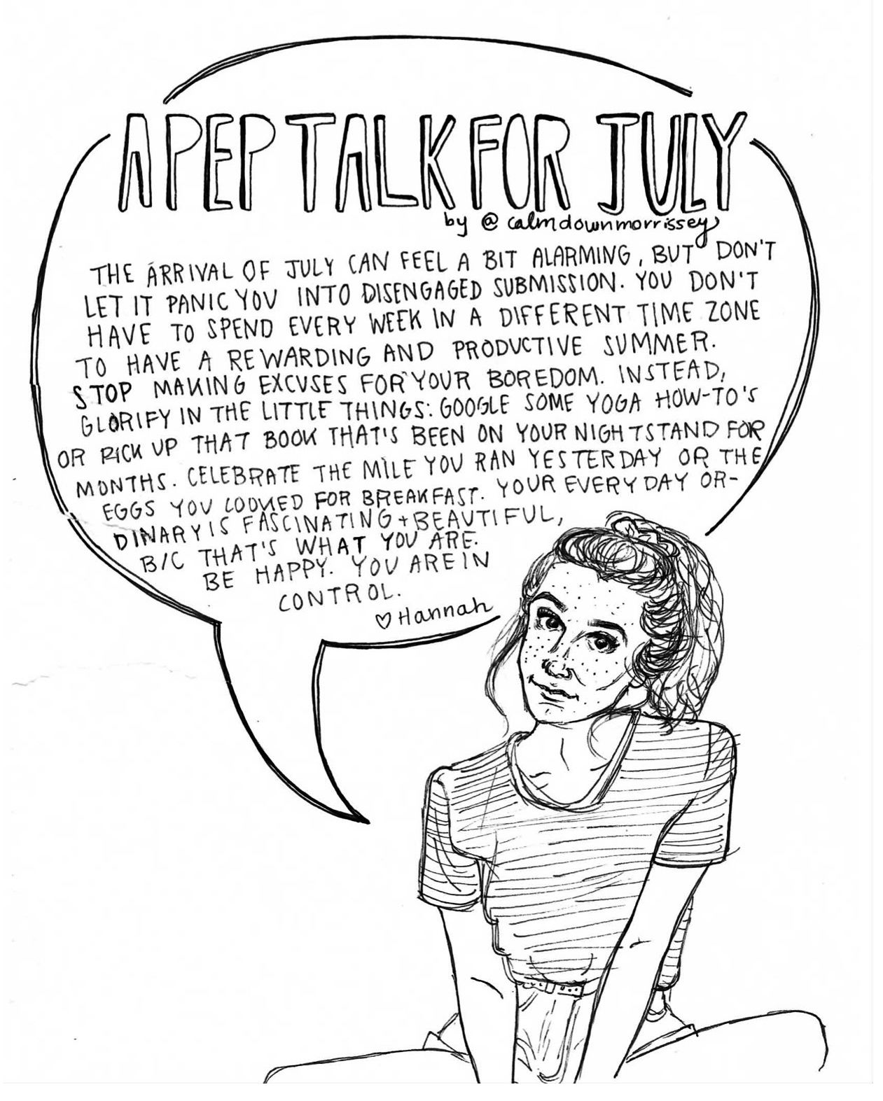 Happy July! July Pep talk from calmdownmorrissey.tumblr