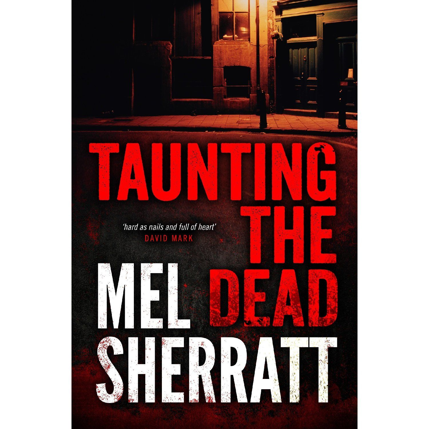 Mel Sherratt - Taunting The Dead