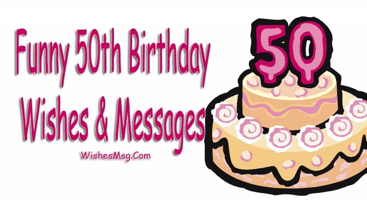 Funny Happy 50Th Birthday Wishes pertaining to Party