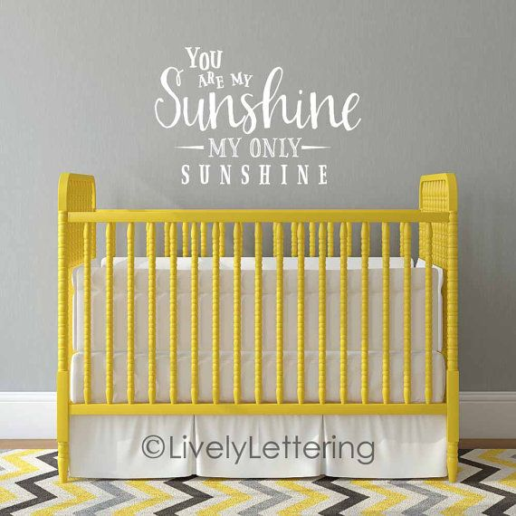 You Are My Sunshine Wall Decal Song Lyric Nursery Por Vinyl Lettering