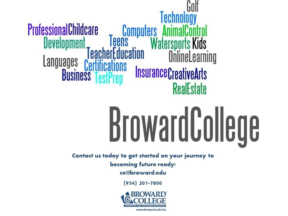 Contact us today at cebroward.edu or (954) 2017800