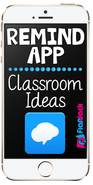 Remind App Classroom Ideas (FlapJack Educational Resources