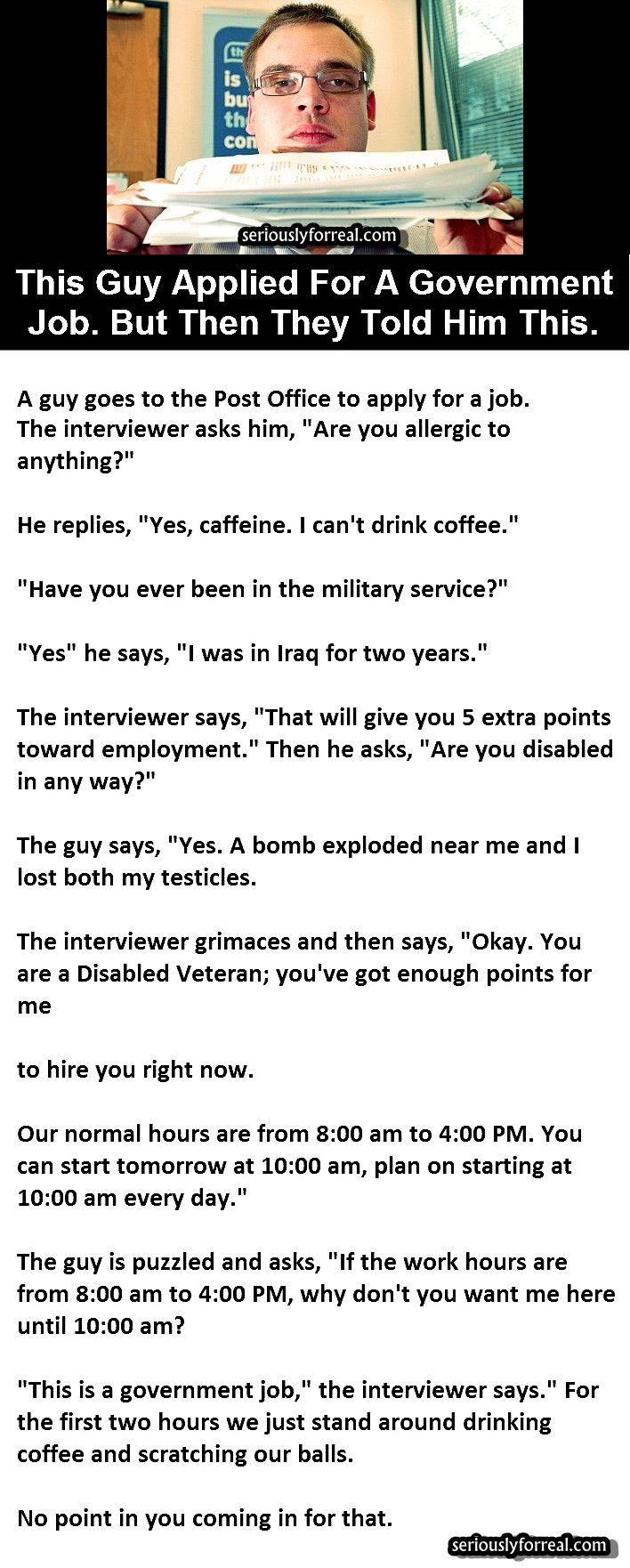 This Guy Applied For A Government Job But Then They Told Him This Seriously For Real Seriously For Real Funny Memes Comebacks Funny Quotes Funny