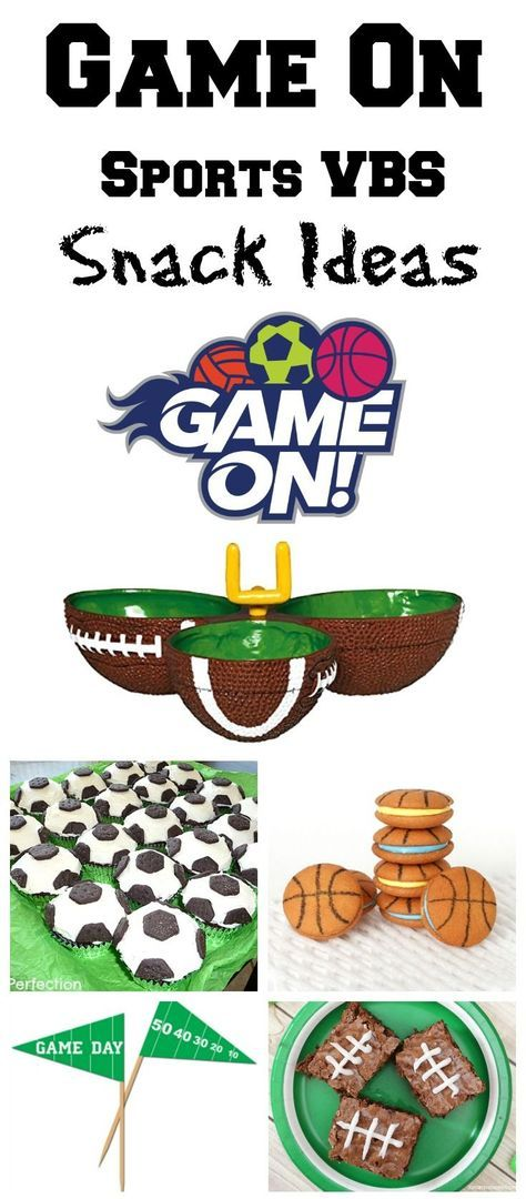 Sport Snack Ideas Game On Vbs Game On Vbs Sports