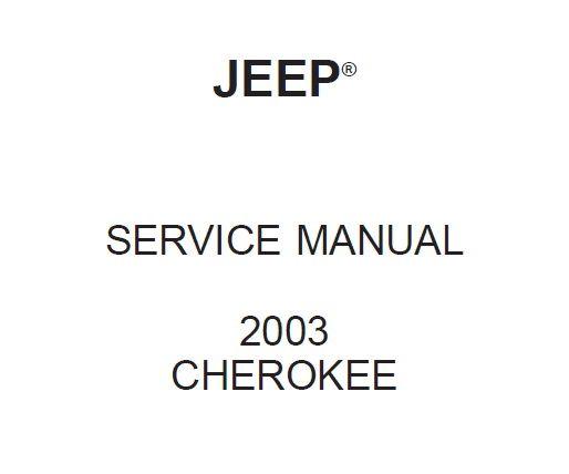 Download Free 2003 JEEP Cherokee KJ Workshop Manual