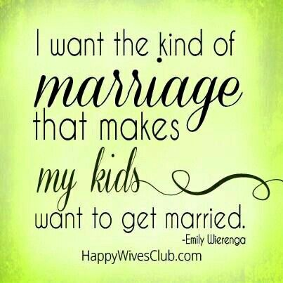 What a fantastic Marriage goal Marriage quotes, Happy
