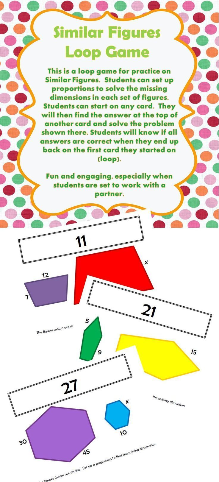 Similar Figures Loop Game With Missing Dimensions Solve Using Proportions Elementary Measurement Activities Secondary Math Ccss Math