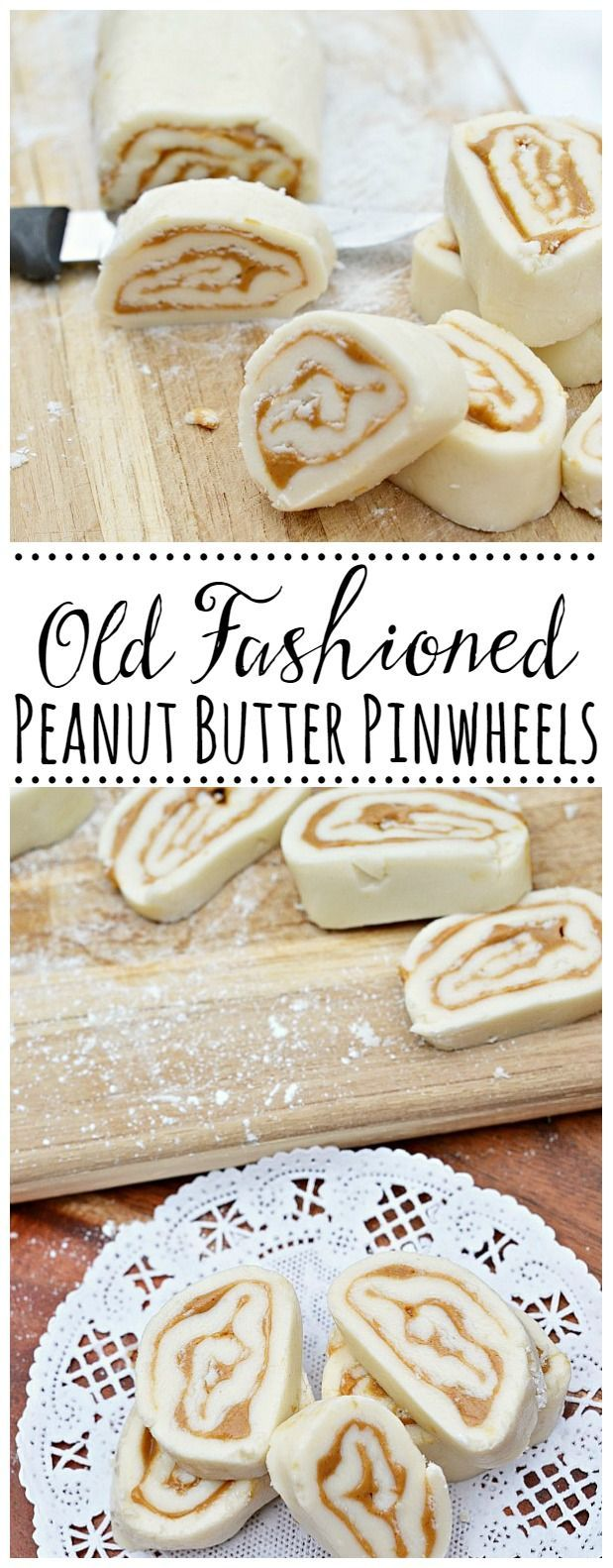 Fashioned Peanut Butter Pinwheels Old fashioned peanut butter pinwheels.  A simple sweet treat that melts in your mouth and tastes just like peanut butter fudge!Old fashioned peanut butter pinwheels.  A simple sweet treat that melts in your mouth and tastes just like peanut butter fudge!