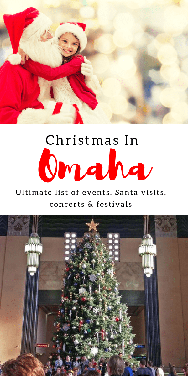 Ultimate Omaha Holiday Events List Updated For 2020   Oh My