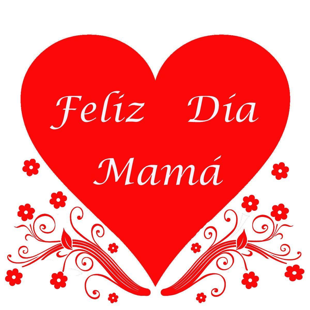 ... Google | PARA MI MAMA | Pinterest | Frases, Feliz dia mama and Dia de Feliz Dia Mama