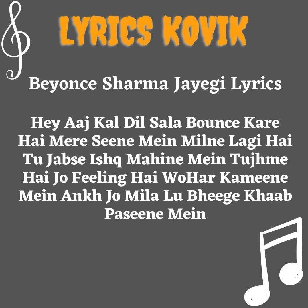 Beyonce Sharma Jayegi Lyrics Nakash Aziz Neeti Mohan Lyrics Bollywood Songs Beyonce