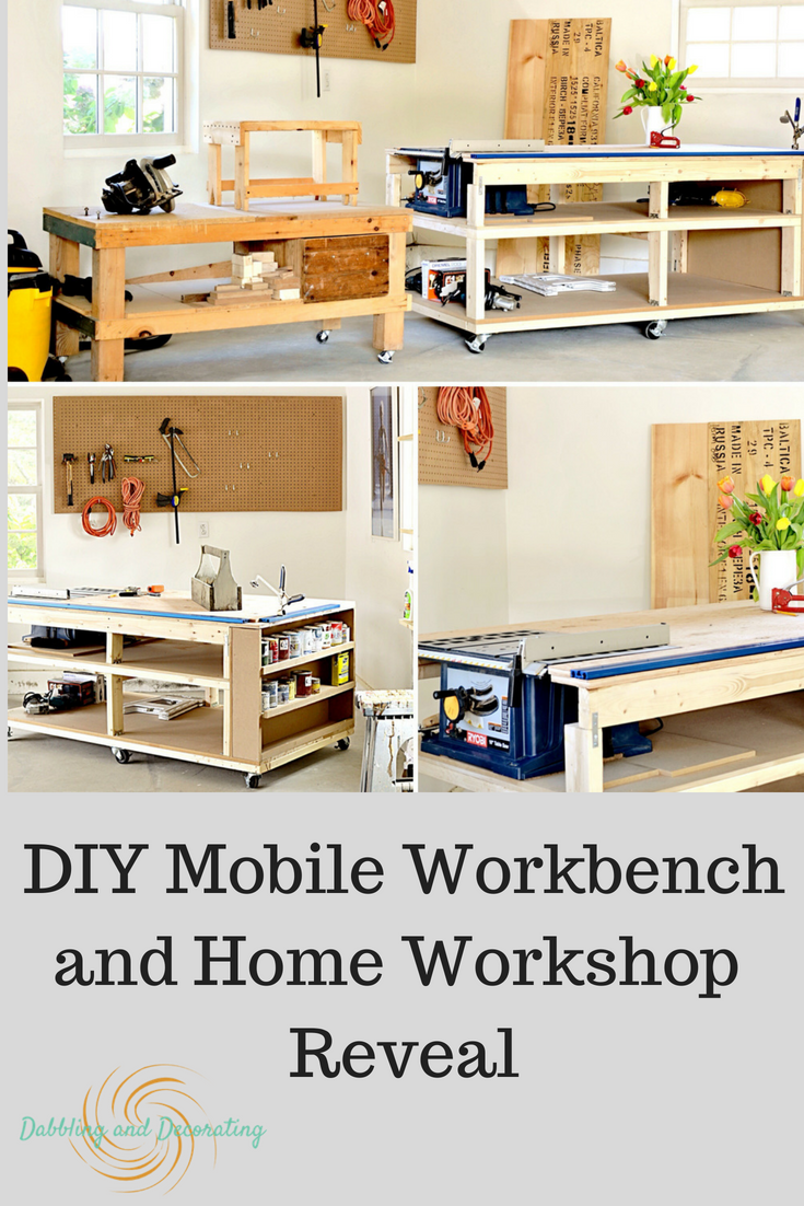 DIY Mobile Workbench and Home Workshop Reveal Dabbling and