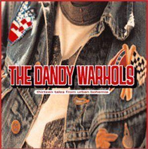 Vinyle : Thirteen Tales from Urban Bohemian - Dandy Warhols