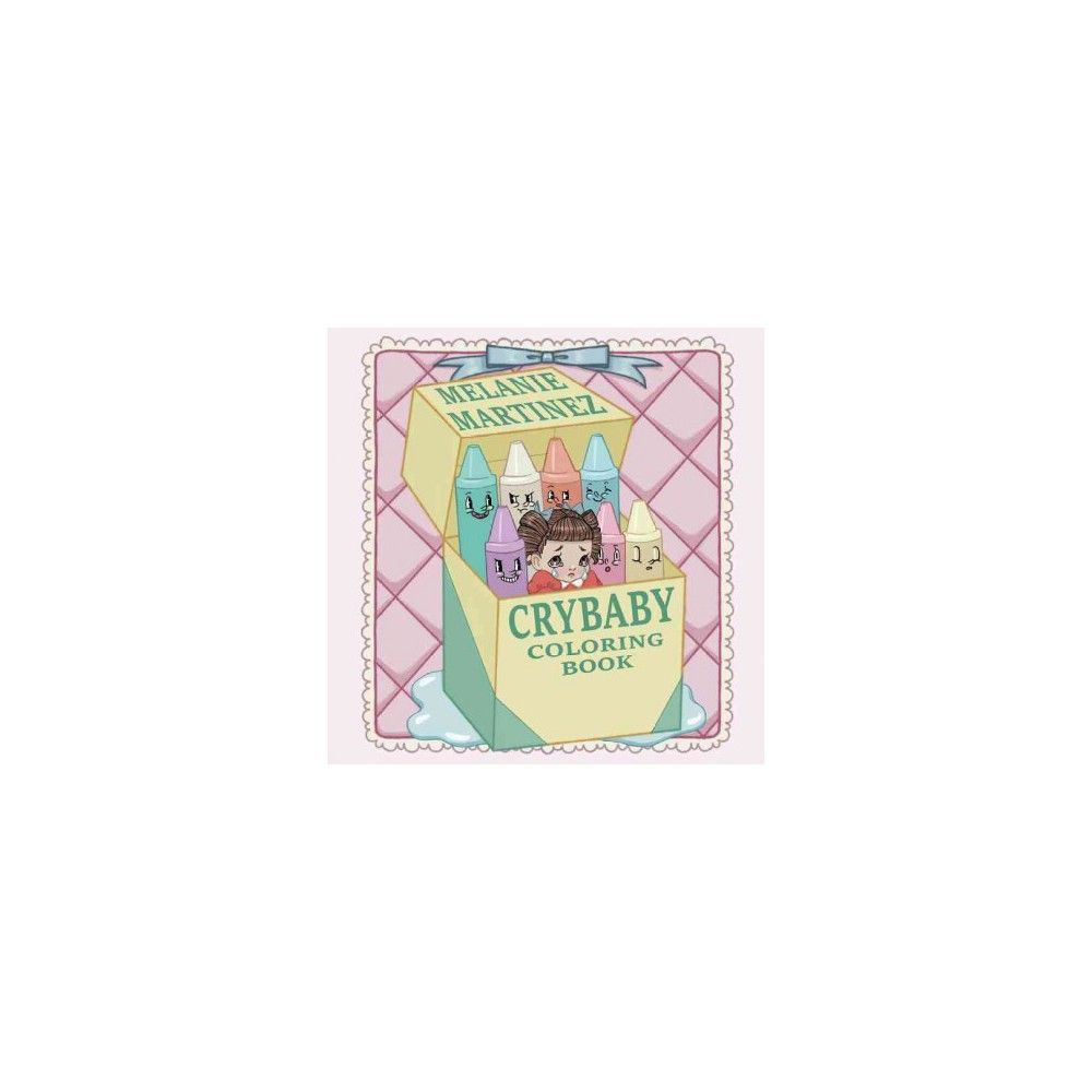 Cry Baby Coloring Book (Paperback) (Melanie Martinez) | Cry baby ...