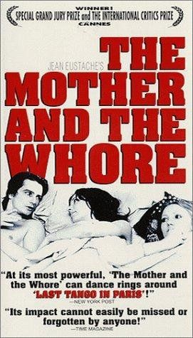 The Mother And The Whore 1973