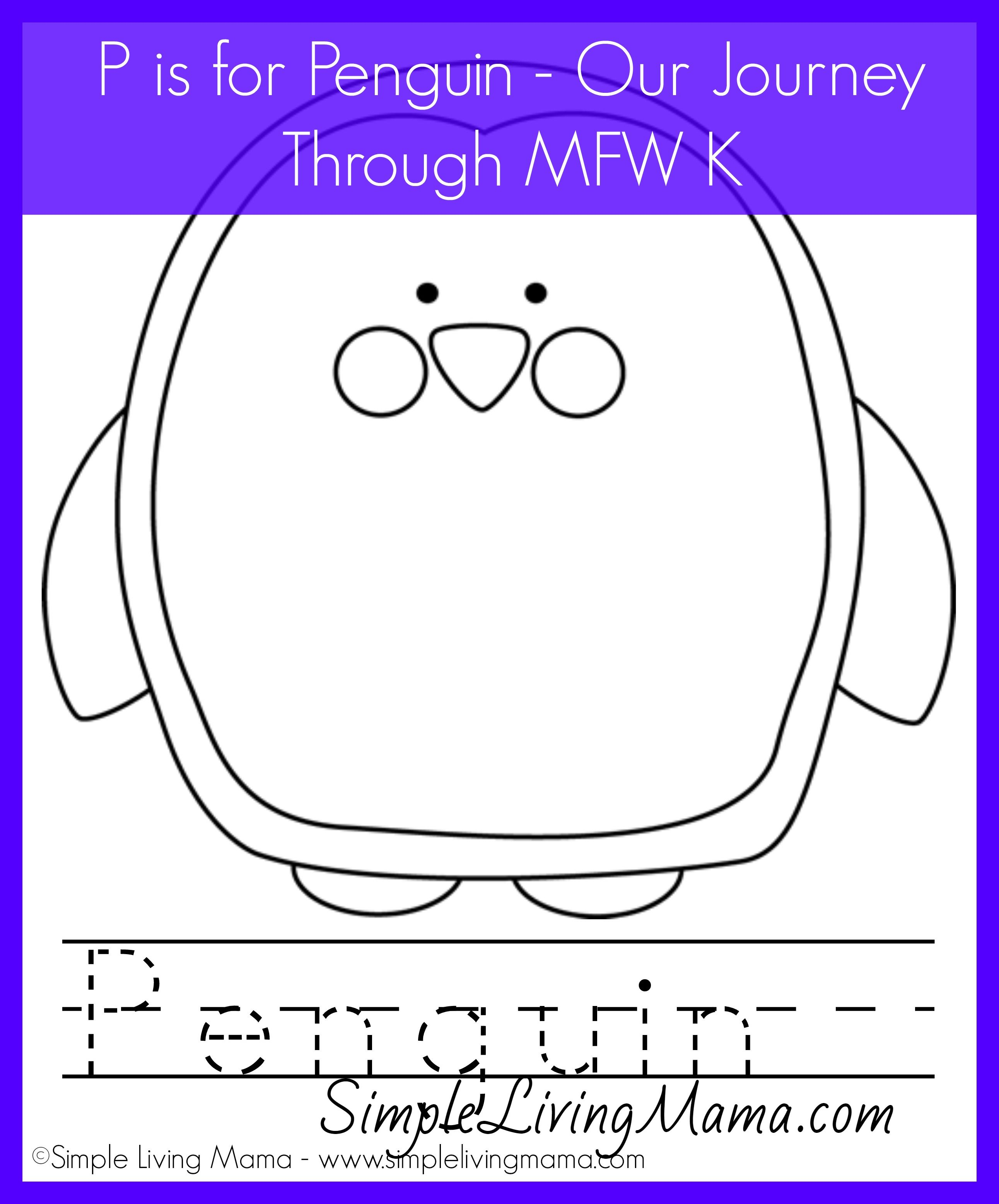 P Is For Penguin Plus A Printable Penguin Coloring Sheet