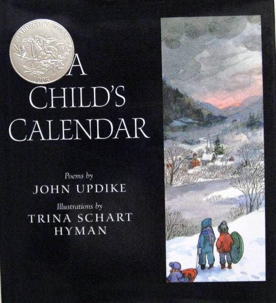 A Child's Calendar, poems by John Updike, illustrated by Trina Schart Hyman