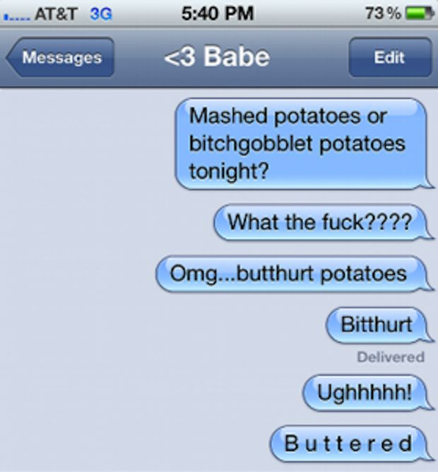 Bitchgoblet Potatoes Humor Pinterest Butter Potatoes Funny - The 25 funniest text autocorrects you will see today