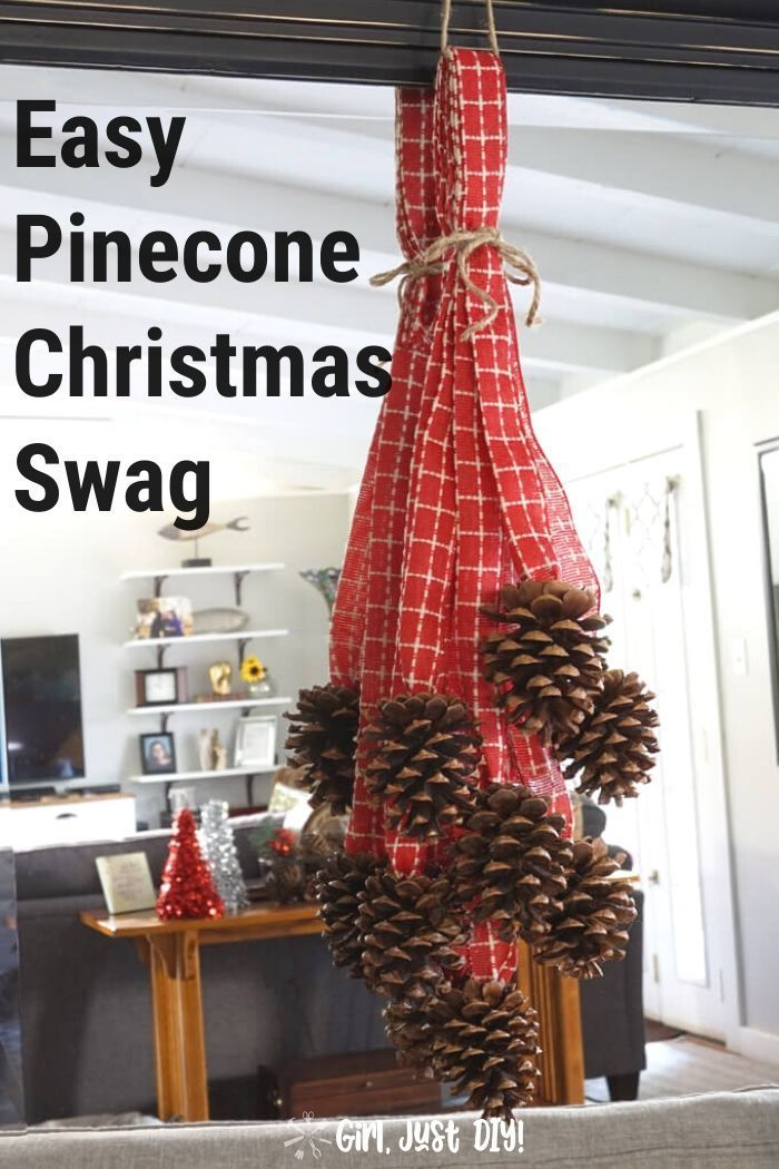 Pinecone Swag A Holiday Pinecone Challenge Christmas Diy