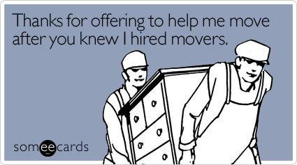 Funny Thanks Ecard Thanks For Offering To Help Me Move