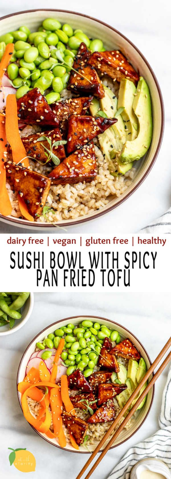 Vegan Sushi Bowl with Pan Fried Tofu | Eat With Clarity