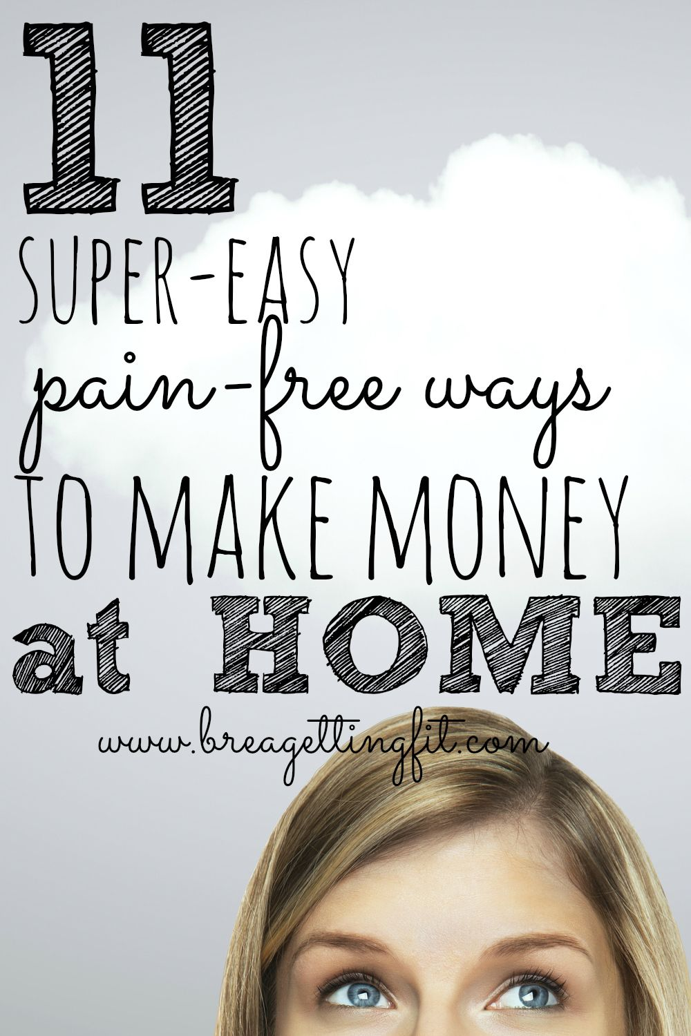 11 Pain-Free Ways to Make Money From Home | Business, Extra cash and ...