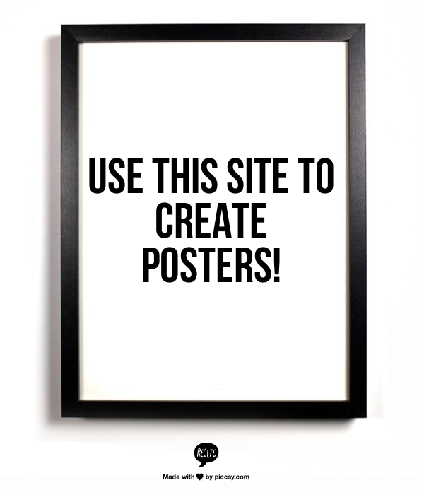 Type in a quote or saying & choose a background. Create posters to print, email, post, etc.
